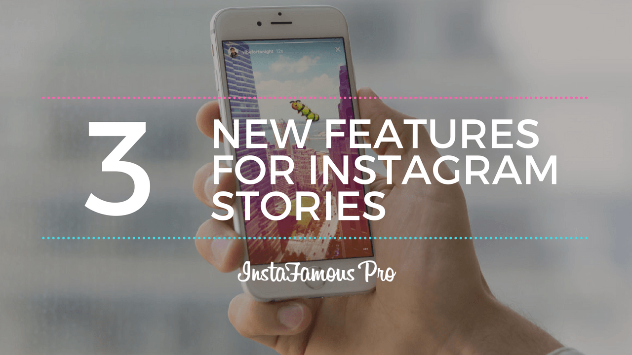 New Features For Insagram Stories
