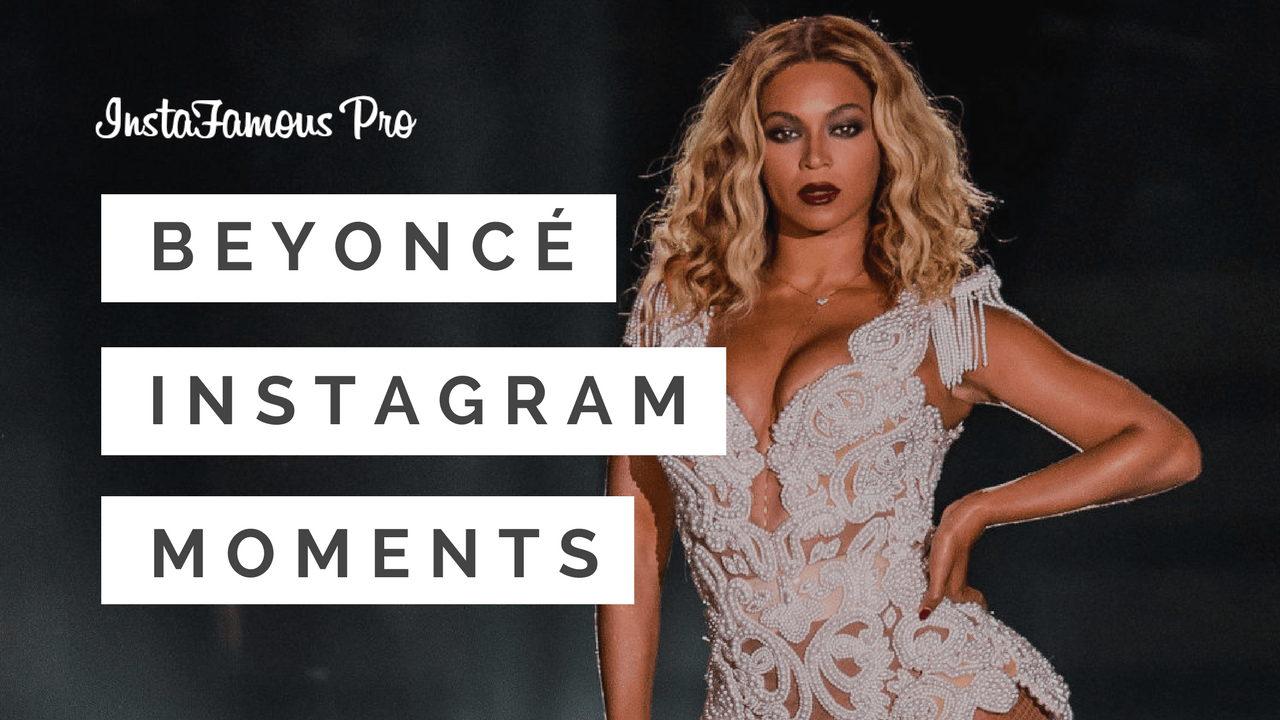 Beyoncé Instagram Moments