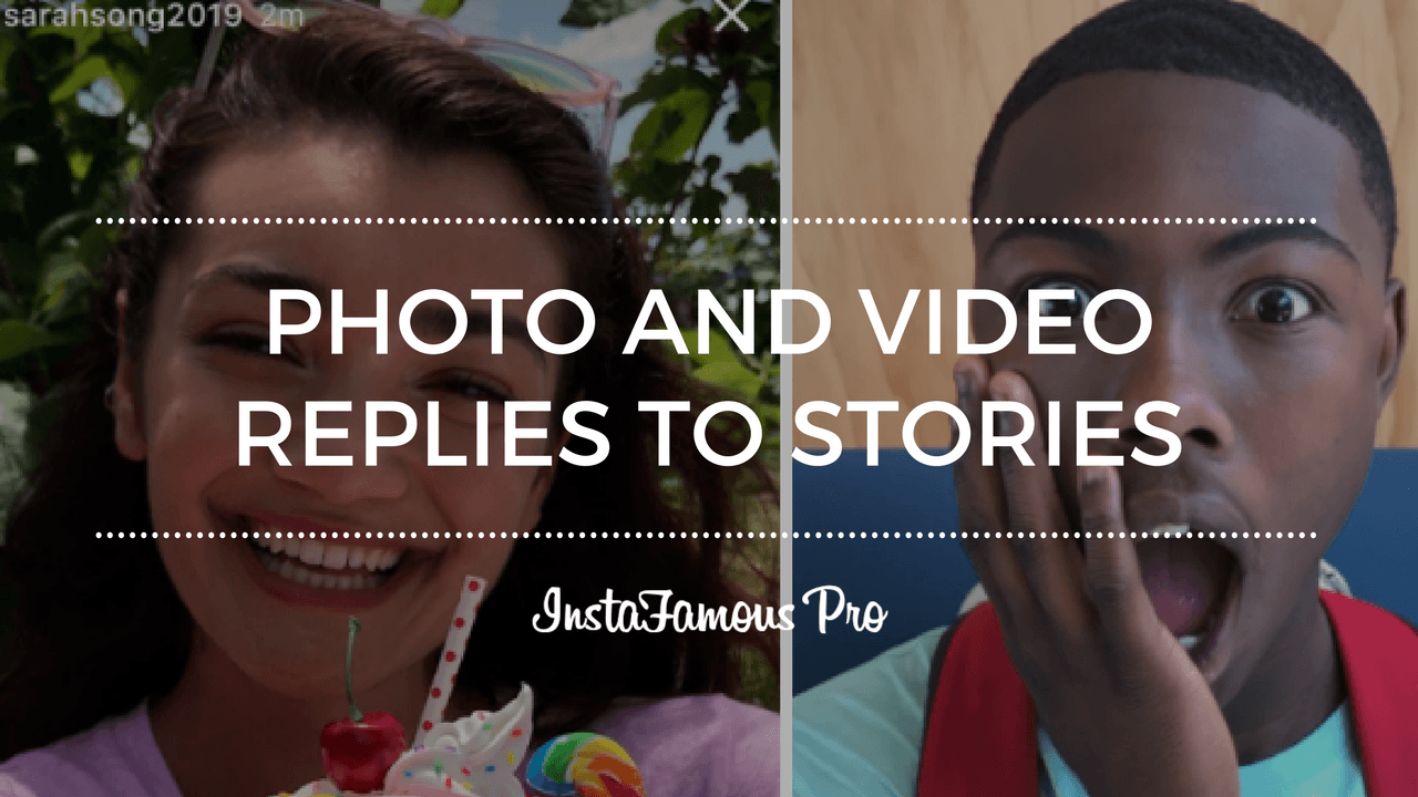 Photo and Video Replies to Stories