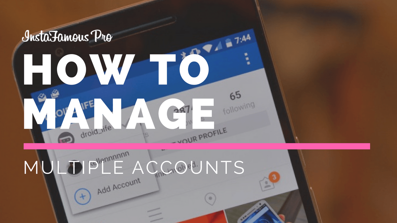 manage multiple Instagram accounts