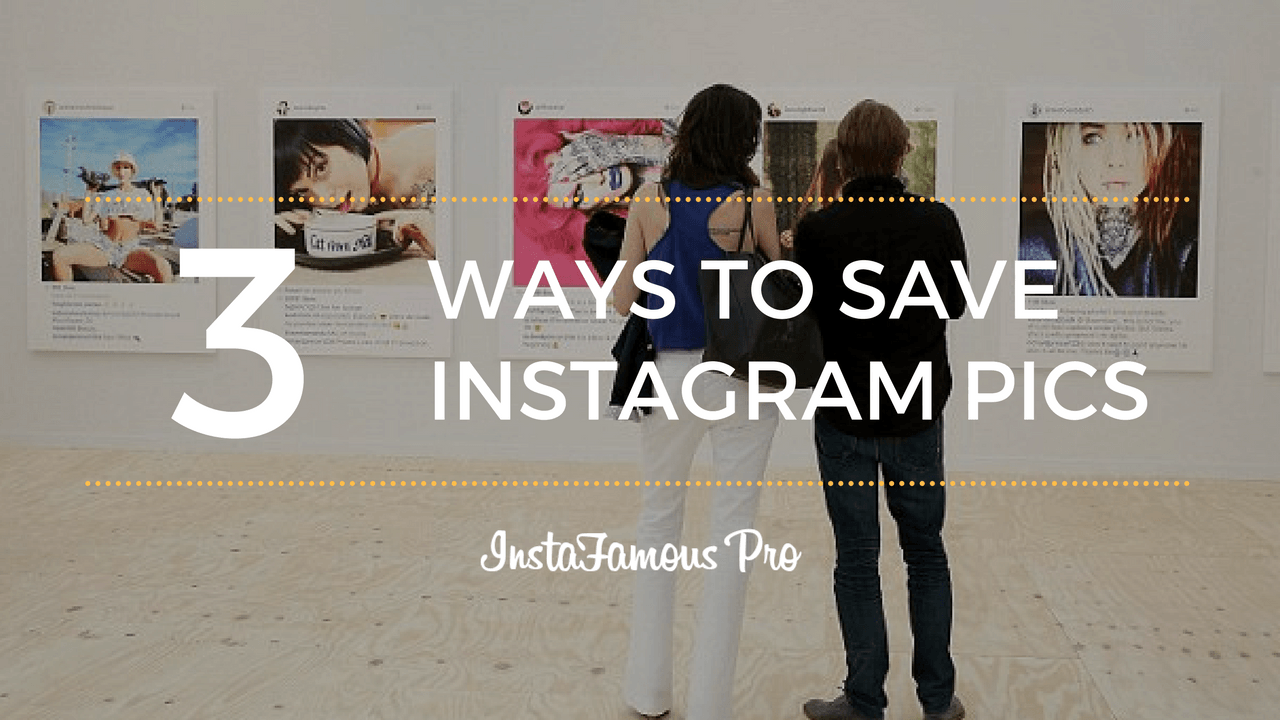 Learn how to to save an Instagram photo