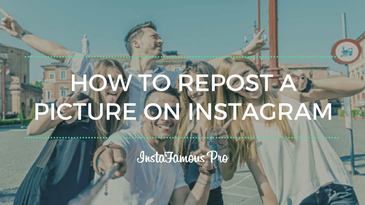 How to Repost a Picture on Instagram