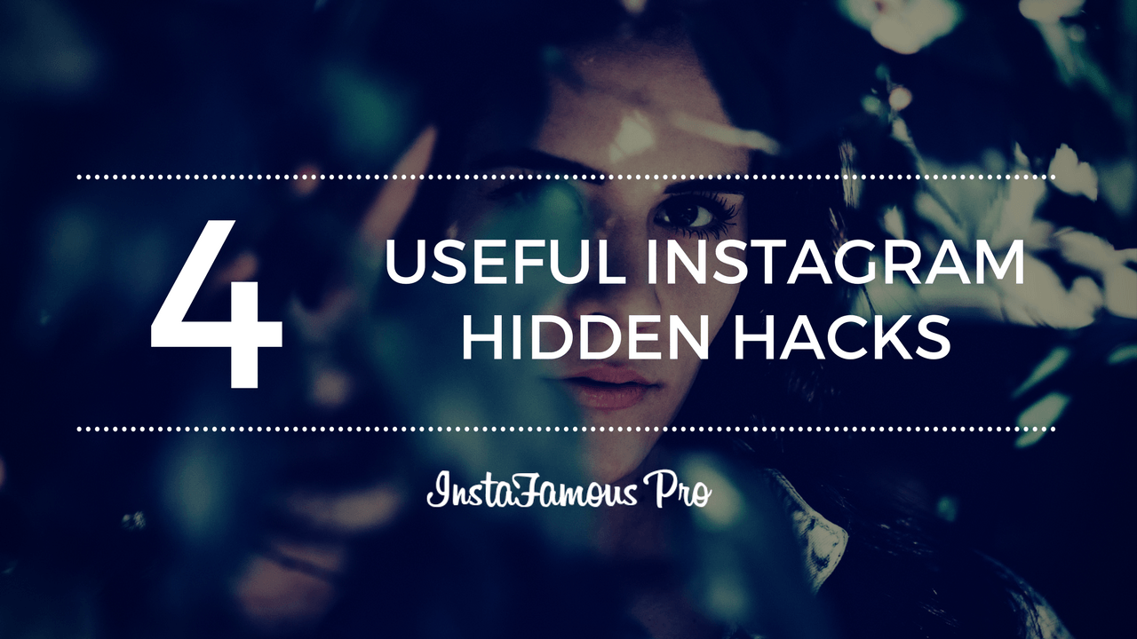 4 Useful hidden hacks on Instagram