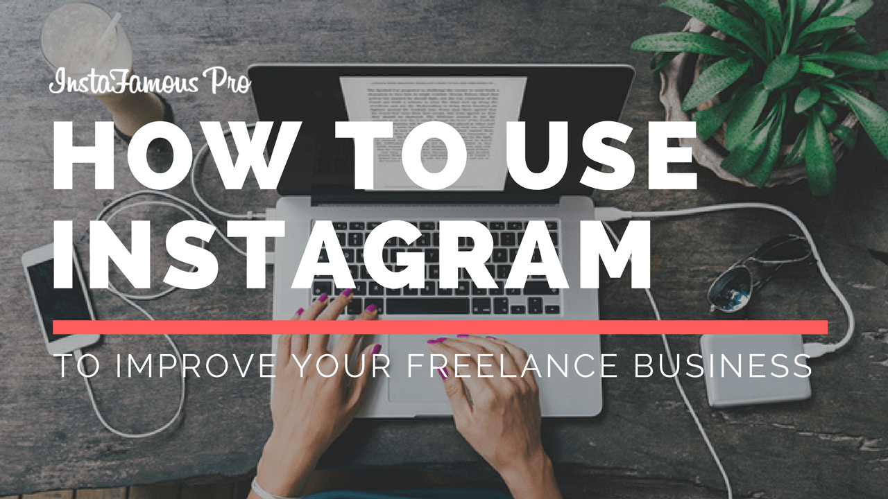 Instagram for Freelancers