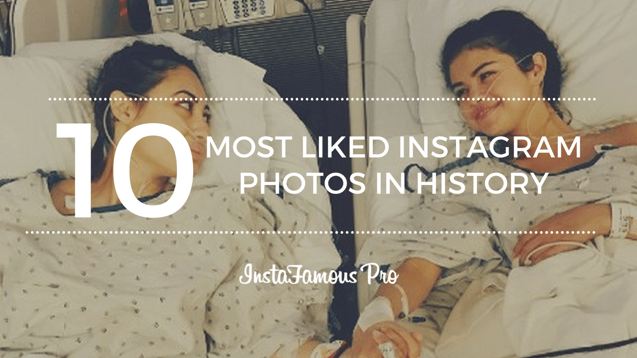 10 Most liked Instagram photos ever
