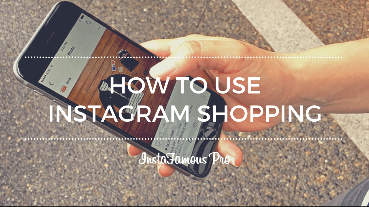 How to use Instagram Shopping