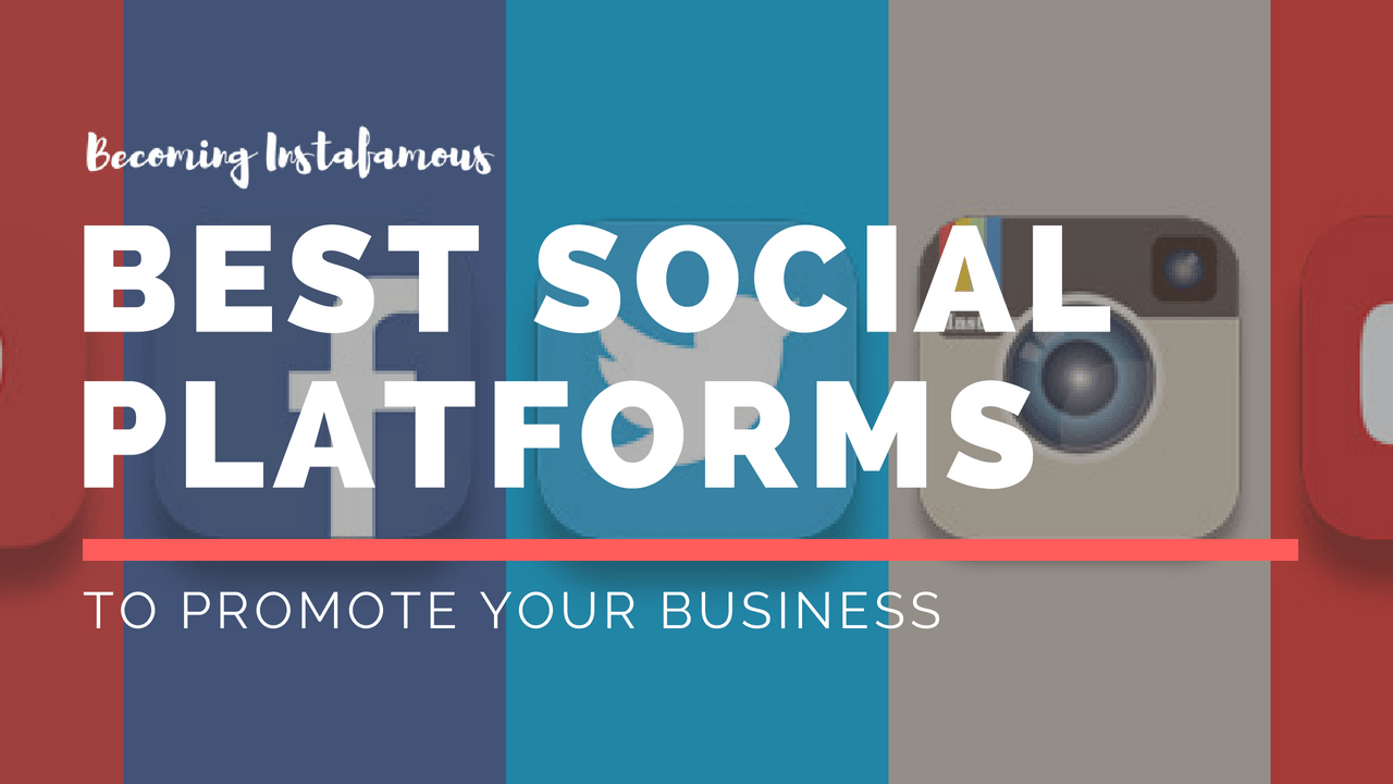 these are the best social platforms to make your business grow