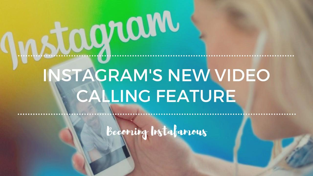 How to use the new Instagram video calling feature