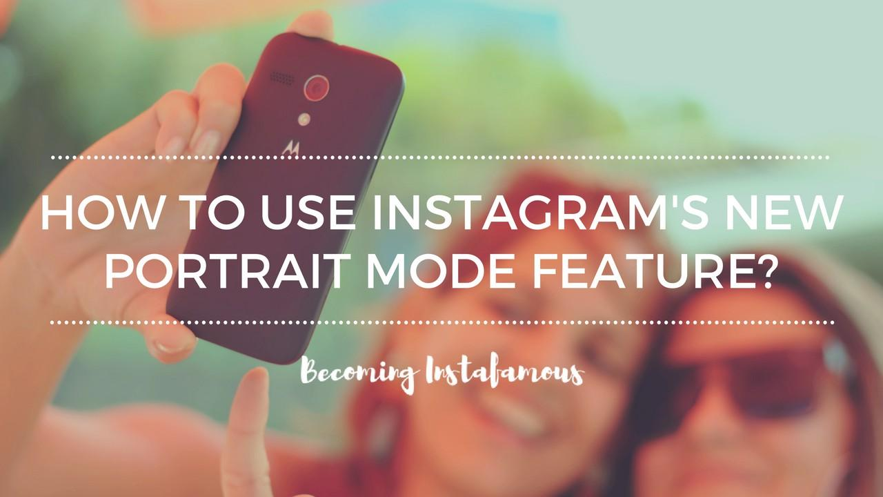 how does instagram portrait mode works