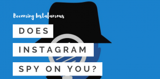 Does Instagram Spy On You?