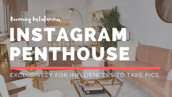 Instagram penthouse for influencers