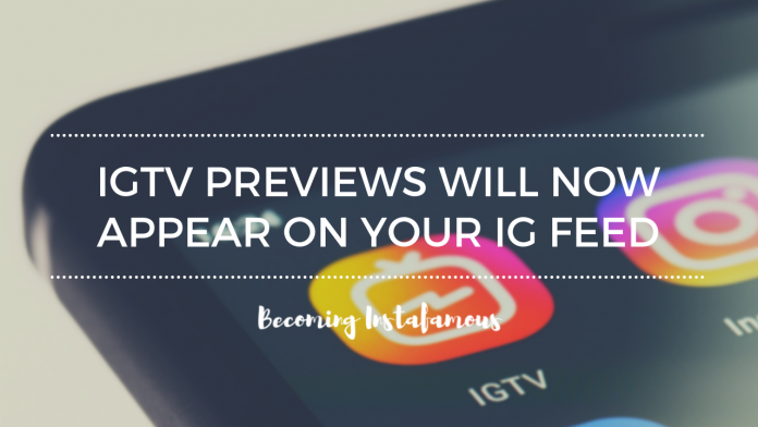 IGTV previews on Instagram feed