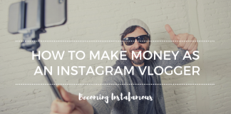 Instagram vlogger secrets to make money