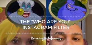 Instagram Who Are you Filter